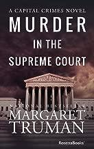 Murder in the Supreme Court (Capital Crimes Book 3)
