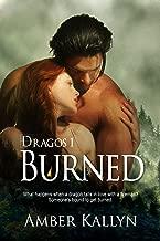 Burned (Dragos, Book 1)