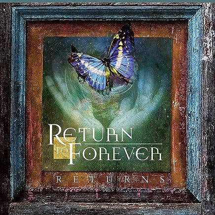 Return to Forever - Returns (2019) LEAK ALBUM