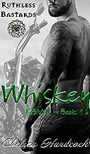 Whiskey: Ruthless Bastards (RBMC Book 1)