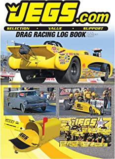 JEGS Drag Racing Log Book - 2018, track each run and all the variables