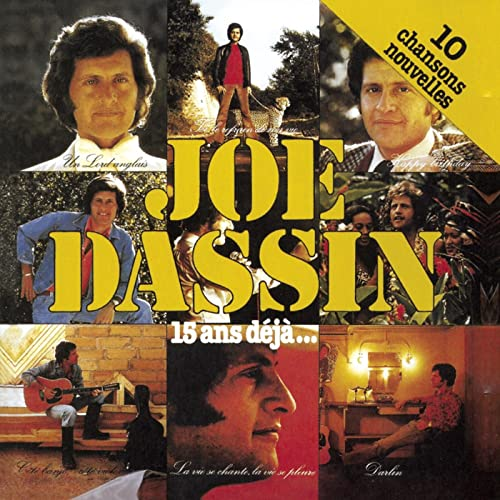 15 Ans Dejà By Joe Dassin On Amazon Music Amazoncom