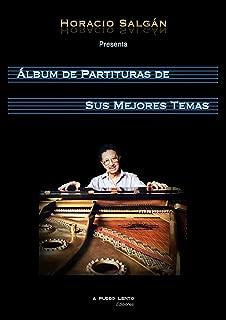Horacio Salgán - Álbum de Partituras de sus Mejores Temas (Spanish Edition)