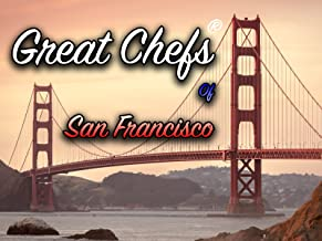 Great Chefs of San Francisco