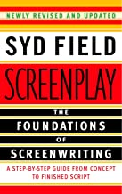 Screenplay: Foundations Of Screenwriting