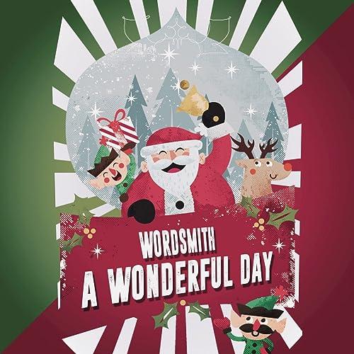 A Wonderful Day by Wordsmith on Amazon Music - Amazon.com