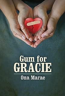 Gum For Gracie