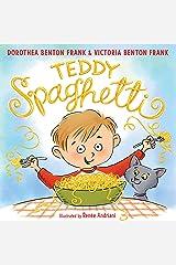 Teddy Spaghetti Kindle Edition