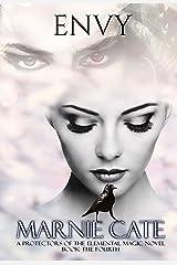 Envy (Protectors of the Elemental Magic Book 4) Kindle Edition