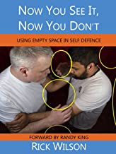 Now You See It, Now You Don't: Using Empty Space in Self Defence