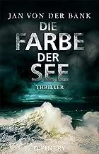 Die Farbe der See: Thriller (German Edition)