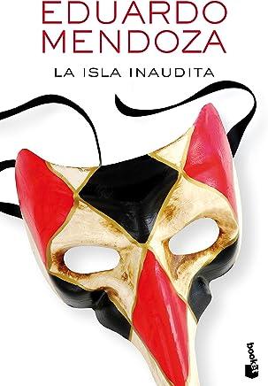 La isla inaudita [Lingua spagnola]