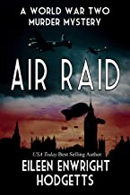 Air Raid: A World War Two Mystery (Toby Whitby Book 1)