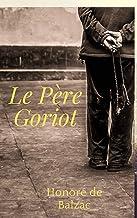 Le Père Goriot (Illustré) (French Edition)