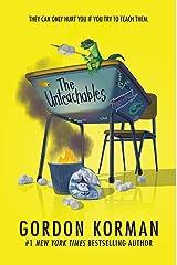 The Unteachables Kindle Edition