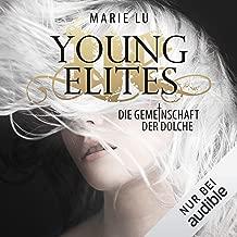 Die Gemeinschaft der Dolche: Young Elites 1