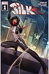 Silk (2021) #1 (of 5) Kindle Edition