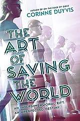 The Art of Saving the World Kindle Edition