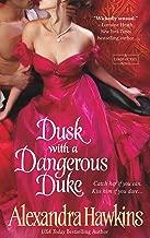 Dusk with a Dangerous Duke: A Lords of Vice Novel
