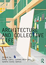 Architecture and Collective Life