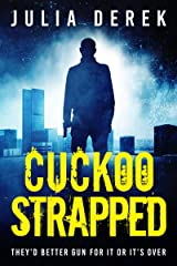 Cuckoo Strapped (Cuckoo Series Book 5) Kindle Edition