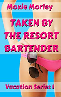 Taken by the Resort Bartender: Interracial, black man white woman stranger in exotic location (Vacation Series Book 1)
