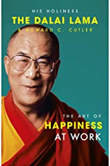 The Art Of Happiness At Work (English Edition) Versión Kindle