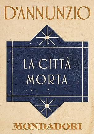 La città morta (e-Meridiani Mondadori)
