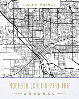 Modesto (California) Trip Journal: Lined Travel Journal/Diary/Notebook with Map Cover Art