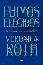 Fuimos elegidos (FICCIÓN SIN LÍMITES) (Spanish Edition)
