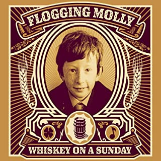 Best whiskey on a sunday flogging molly Reviews