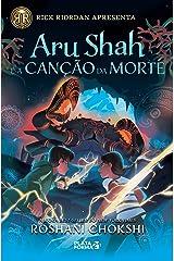 Aru Shah e a canção da morte (Saga Pândava Livro 2) eBook Kindle