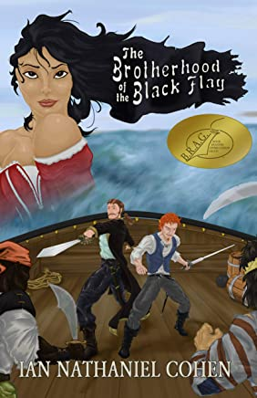 The Brotherhood of the Black Flag: A Novel of the Golden Age of Piracy