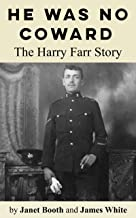 He Was No Coward: The Harry Farr Story