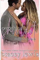 Everything I Shouldn't (Nashville Secrets Book 2) Kindle Edition