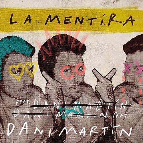 Dani Martín – La mentira