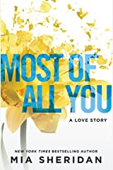 Most of All You: A Love Story Kindle Edition