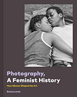 Photography, a Feminist History