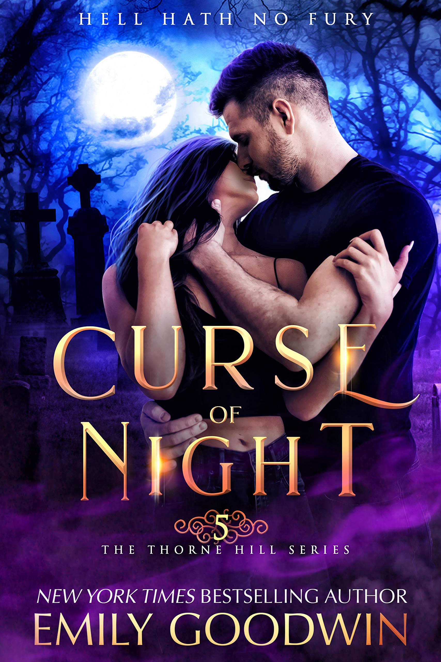 Curse of Night (A vampire and witch paranormal romance) (Thorne Hill Book 5)