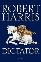 Dictator (Trilogía de Cicerón 3) (Spanish Edition)