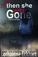 And Then She Was Gone (The O'Connells Book 12) Kindle Edition