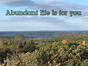 Abundant Life Is For You