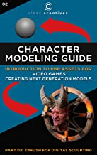Character Modeling Guide | Introduction to PBR Assets for Video Games | Part 02: Zbrush for Digital Sculpting