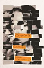 Exquisite Cadavers: From the author of WHEN I HIT YOU, shortlisted for the 2018 Women's Prize for Fiction (English Edition)