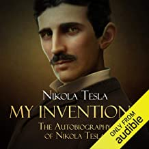 my inventions the autobiography of nikola tesla audiobook