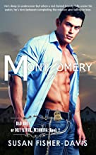 Montgomery Bad Boys of Dry River, Wyoming Book 2