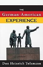 The German-American Experience (German Studies)