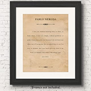 Pablo Neruda, I Love You Sonnet, Quote Poster Prints, Set of 1 (11x14) Unframed Typography Book Page Picture, Great Wall Art Decor Gifts Under 15 for Home, Office, Student, Teacher, Literary Fan