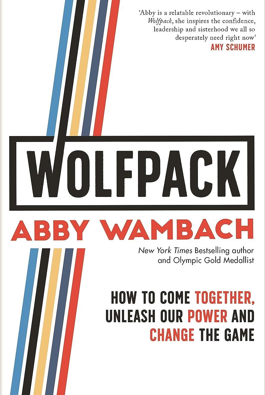 批判する早い樹皮WOLFPACK: How to Come Together, Unleash Our Power and Change the Game (English Edition)