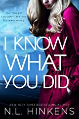 I Know What You Did: A psychological suspense thriller (Domestic Deceptions Collection) Kindle Edition